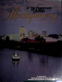 Montgomery: At the Forefront of a New Century