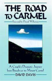 The Road To Carmel