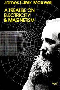 Treatise on Electricity and Magnetism, 2 Volume Set