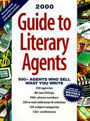 Guide to Literary Agents: 500 Agents Who Sell What You Write