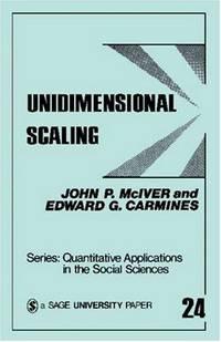 MCIVER: UNIDIMENSIONAL SCALING (PAPER) (Quantitative Applications in the Social Sciences)