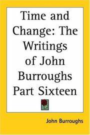 image of Time And Change: The Writings Of John Burroughs