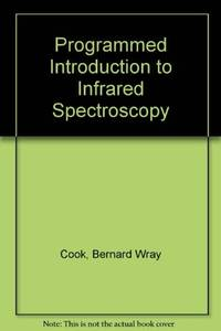 A programmed introduction to infrared spectroscopy,