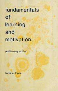 Fundamentals of learning and motivation (Fundamentals of psychology series)