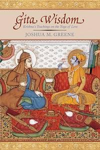 GITA WISDOM AN INTRODUCTION TO INDIAS ESSENTIAL YOGA TEXT by JOSHUA M GREENE - Paperback - from indianaabooks (SKU: 9781601090362Durga)