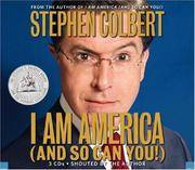 I Am America (And So Can You!) by  Stephen Colbert - 2007 - from BookVistas and Biblio.com