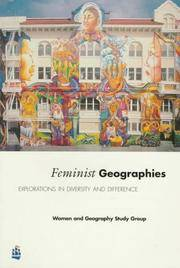 Feminist Geographies: Explorations in Diversity and Difference