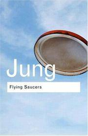 Flying Saucers: A Modern Myth of Things Seen in the Sky (Routledge Classics) by Jung, C.G
