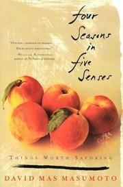 image of Four Seasons in Five Senses: Things Worth Savoring