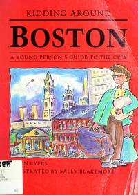 Kidding around Boston:  A Young Person's Guide to the City