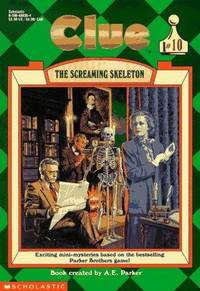 The Screaming Skeleton (Clue, Book 10)