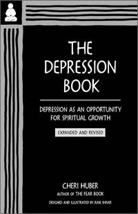 DEPRESSION BOOK: Depression As An Opportunity For Spiritual Growth--Expanded & Revised