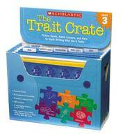 Trait Crate: Grade 3: Picture Books, Model Lessons, and More to Teach Writing With the 6 Traits