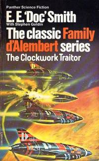 The Clockwork Traitor,  The Classic Family D'Alembert Series by  with Stephen Goldin E. E. 'doc' Smith - Paperback - First Edition - 1977 - from Riverwood's Books (SKU: 12387)