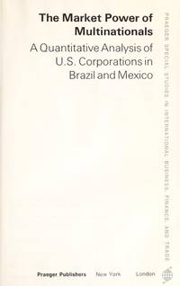The market power of multinationals: A quantitative analysis of U.S. corporations in Brazil and...
