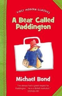 image of Bear Called Paddington (First Modern Classics)