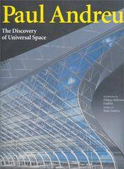 Paul Andreu  The Discovery of Universal Space