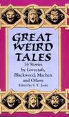 image of Great Weird Tales: 14 Stories by Lovecraft, Blackwood, Machen and Others