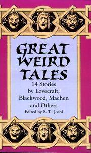 Great Weird Tales: 14 Stories by Lovecraft, Blackwood, Machen and Others by S. T. Joshi (Editor) - Paperback - F - 2011-11-24 - from Ergodebooks and Biblio.com