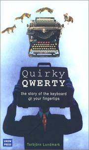 Quirky Qwerty : A Biography of the Keyboard