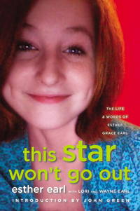 This Star Won't Go Out: The Life and Words of Esther Grace Earl by  Wayne  Earl - Hardcover - from Keyes Consulting (SKU: ND-210445)