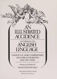An Illustrated Accidence and Gallimaufry of the Anglish Linguage
