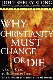 Why Christianity Must Change or Die - A Bishop Speaks to Believers In Exile