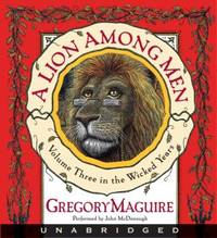 A Lion Among Men (The Wicked Years, Book 3) by  Gregory Maguire - from Bonita (SKU: 0061706361)