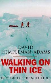 Walking on Thin Ice: In Pursuit of the North Pole