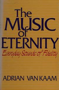 The Music of Eternity. Everyday Sounds of Fidelity.