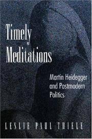 Timely Meditations : Martin Heidegger and postmodern Politics
