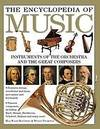 The Encyclopedia of Music : Musical Instruments and the Art of Music-Making