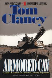 Armored Cav (Tom Clancy's Military Reference) by  Tom Clancy - Paperback - Signed First Edition - from Wonder Book and Biblio.com