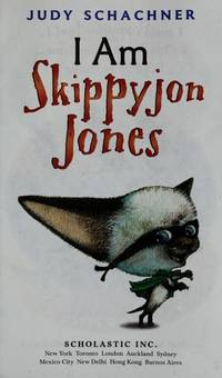 I Am Skippyjon Jones by Schachner, Judy - 2010
