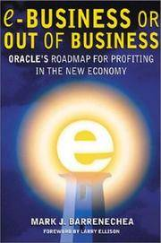 E-Business or Out of Business: Oracle's Roadmap for Profiting in the New Eco