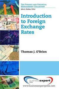 Introduction to Foreign Exchange Rates by  Thomas J O\\'Brien  - Paperback  - 10/7/2013  - from First News (SKU: 9781606497364)