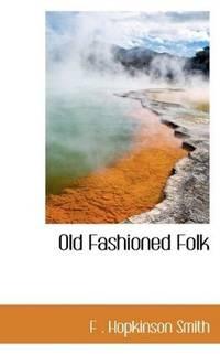 Old Fashioned Folk