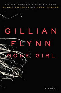 Gone Girl (Uncorrected Proof) by  Gillian Flynn - Paperback - First Edition; First Printing - 2012 - from Leather Stalking Books and Biblio.co.uk