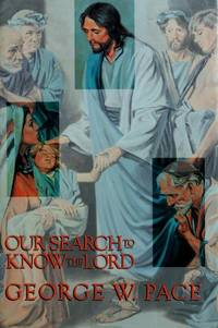 Our Search to Know the Lord