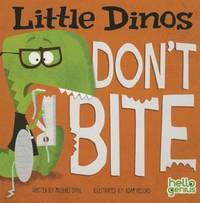 Little Dinos Don't Bite [Board book] Dahl, Michael and Record, Adam