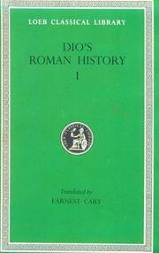 Roman History, Volume I: Books 1-11 (Loeb Classical Library)