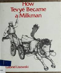 How Tevye Became a Milkman.