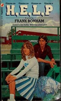 Gimme an H, Gimme an E, Gimme an L, Gimme A P by Frank Bonham