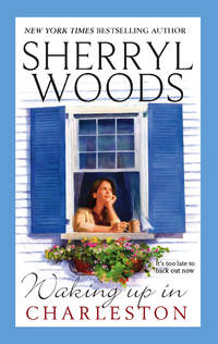 Waking Up In Charleston by  Sherryl Woods - Paperback - from Read It Again Books & Gifts and Biblio.com