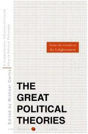 Great Political Theories V.1: A Comprehensive Selection of the Crucial Ideas in Political...