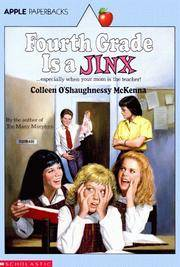 Fourth Grade Is A Jinx (An Apple Paperback) by Colleen O'Shaughnessy McKenna - Paperback - 1st Edition - 1990 - from The Sun Also Rises (SKU: 001617)