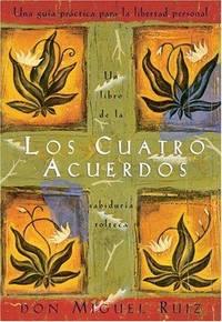 image of FOUR AGREEMENTS (Spanish Version: Los Cuatro Acuerdos)