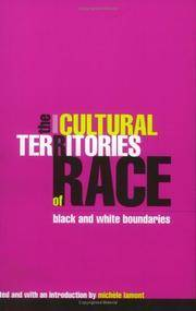 The Cultural Territories of Race: Black and White Boundaries by Michele Lamont - Paperback - from Better World Books  and Biblio.com