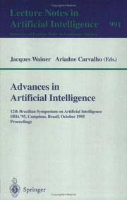 ADVANCES IN ARTIFICIAL INTELLIGENCE: 12TH BRAZILIAN SYMPOSIUM ON ARTIFICIAL INTELLIGENCE, SBIA *95, CAMPINAS, BRAZIL, OCTOBER 11-13, 1995 - PROCEEDINGS by CARVALHO, ARIADNE, - 1995