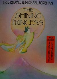 The Shining Princess and Other Japanese Legends